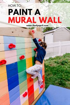 How to paint a mural wall outside tutorial. I'll show you how I painted our climbing wall on the playground. Diy Crafts For Kids Easy, Diy Projects For Kids, Project Ideas, Behr Exterior Paint, Diy Montessori Toys, Easy Painting Projects, Painted Stairs, Wood Home Decor, Mural Wall