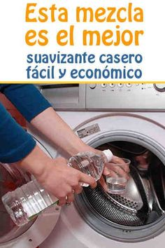 Esta mezcla es el mejor suavizante casero fácil y económico Natural Cleaners, Washing Machine, Life Hacks, Laundry, New Homes, Home And Garden, Home Appliances, Cleaning, Zero Waste