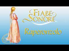 Raperonzolo - Fiabe Sonore - YouTube
