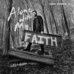 Legendary Harry Connick Jr. to Release New Album 'Alone with My Faith' | Christian Activities Old Time Religion, Jazz Blues, Contemporary Christian Music, Old Rugged Cross, Because He Lives, Long Shadow, Faith, Amazing Grace, New Music