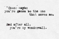 """""""Wonderwall"""""""" by Oasis"""