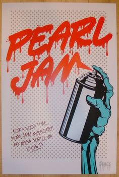 2013 Pearl Jam - Seattle Silkscreen Concert Poster by D*Face