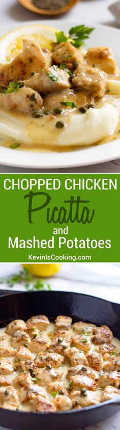 Chopped Chicken Picatta and Mashed Potatoes
