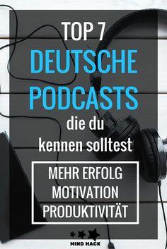 Ich liebe Podcasts! Hier habe ich für dich meine 7 Lieblinge mit den besten Hacks für mehr Motivation, Erfolg und Produktivität zusammen gestellt.Viel Spaß!