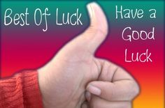 Have a good luck
