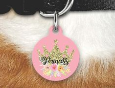 Princess Pet Tag, Girly Pet Tag, Princess Crown Pet ID Tag , Crown Pet Tag, Dog Tags For Dogs, Double sided Pet tag, Pet ID Tag, Dog Tag by MysticCustomDesignCo on Etsy