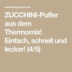 ZUCCHINI-Puffer aus dem Thermomix! Einfach, schnell und lecker! (4/5)