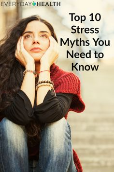 These are the top #myths about #stress that you need to know.