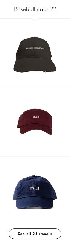 """""""Baseball caps """" by chanel-fashions on Polyvore featuring accessories, hats, baseball cap, six panel hat, velcro hat, 6 panel hat, embroidered baseball hats, men's fashion, men's accessories and men's hats"""