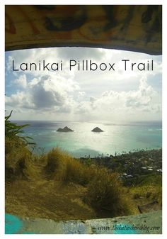 Tips and tricks to the Lanikai Pillbox Trail - an easy trail with the most dreamy, picturesque views of Oahu. Definitely a must pin for your Hawaii Bucket List!