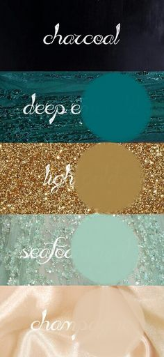 Wedding colors: Charcoal, Teal, Light Gold, Seafoam Mint, Champange - Our wedding ideas - Gold Color Palettes, Gold Color Scheme, Colour Schemes, Wedding Color Schemes, Teal Gold Wedding, Wedding Mint Green, Teal And Gold, Color Calipso, December Wedding Colors