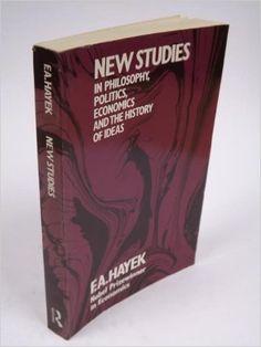 New Studies in Philosophy, Politics, Economics and the History of Ideas: Amazon.de: F. A. Hayek: Fremdsprachige Bücher
