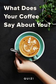 can we guess your personality simply by knowing your choice in coffee
