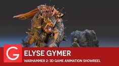 Elyse Gymer - Warhammer 2: 3D Game Animation Showreel