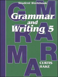 Grammar & Writing 5 Student Workbook
