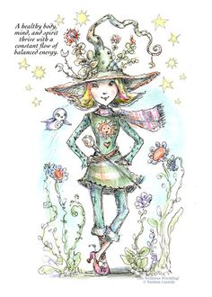"""WITCHLING: WELLNESS  """"A healthy body, mind and spirit thrive with a constant flow of balanced energy."""""""