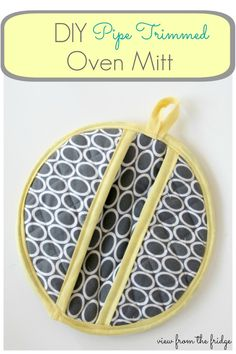 How to make a pipe trim Oven Mitt .