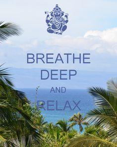 BREATHE DEEP AND RELAX camerinross.com