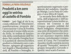 """Seconda Edizione DecreTento.  Torna la fiera solidale. Prodotti a km zero, oggi la vetrina al castello di Fombio.  Da """"La libertà"""" del 3 giugno 2012."""