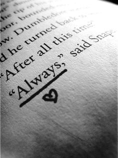 """""""Always"""" Harry Potter and the Deathly Hollows"""