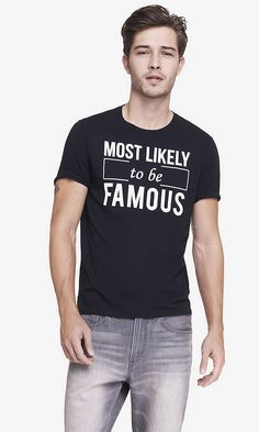 GRAPHIC TEE - MOST LIKELY TO BE FAMOUS | Express