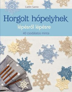 Hæklede snefnug - Trin for trin fra Turbine Crochet Snowflakes, Snowflake Pattern, Crochet Basics, Crochet For Beginners, Japanese Handicrafts, Photo Tutorial, Christmas Crafts, Crafty, Crystals