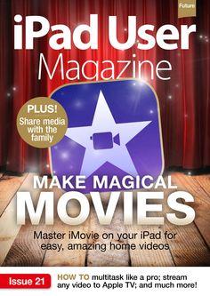 #iPad User #Magazine. Make magical #movies.