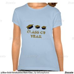 3 Blue Gold Graduation Hats Class of Year Tee Shirts