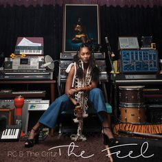 RC & The Gritz: 'The Feel' (2016)