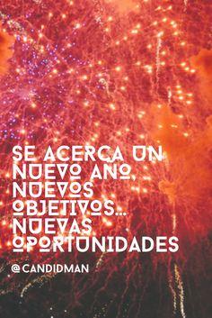 """""""Se acerca un nuevo año, nuevos #Objetivos… Nuevas #Oportunidades"""". @candidman #HAPPYNEWYEAR #Feliz2017 #AnoNuevo #AnoNuevo2017 #Candidman"""