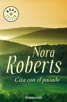 """""""Cita con el pasado"""" (Nora Roberts) ****"""