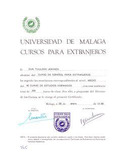 Malagan yliopistossa opiskelin espanjaa puolen vuoden ajan vuonna 1987. Aloitin espanjan opiskelun jo lukiossa. Languages, Word Search, Words, Proposal, Studio, Idioms, Horse