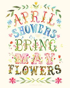 "April Showers Print, The Wheatfield, Bend Oregon - Artist Katie Daisy's whimsical watercolor paintings are available as prints in a variety of sizes, ready to brighten up your life. Her inspiration comes from ""simple & sweet country pleasures"". From flora, to fauna, to whimsical lettering, her charming style is sure to bring a smile! http://www.katiedaisy.com"