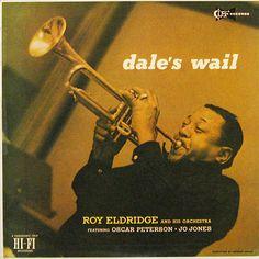 "Roy Eldridge - Dale´s Wail - Clef Records C-705 [12"" LP] 1956   Photo- Herman Leonard"