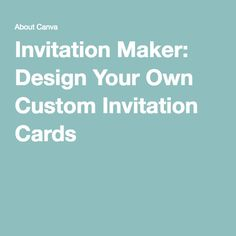 Invitation Maker Design Your Own Custom Cards Wedding Card Unique Invitations