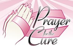 cure for breast cancer World Day Of Prayer, Relay For Life, Cancer Cure, Praise And Worship, Prayer Request, Breast Cancer Awareness, Never Give Up, Fundraising, The Cure