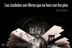 """#1000FrasesDeViaje : """"Las ciudades son libros que se leen con los pies""""    Blog de Turismo, Viajes y Vacaciones - UniversalPlaces"""