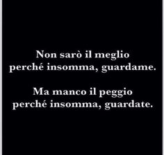 Favorite Quotes, Best Quotes, Funny Quotes, Mood Quotes, Life Quotes, Italian Phrases, Italian Quotes, Cute Words, Sarcasm Humor