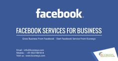 Grow business from Facebook, Start #Facebook #service from #kcoresys