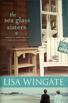 The Sea Glass Sisters by Lisa Wingate