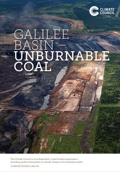 This new report reveals that if all of the Galilee Basin coal was burned, an estimated 705 million tonnes of CO2 would be released each year – more than 1.3 times Australia's current annual emissions.