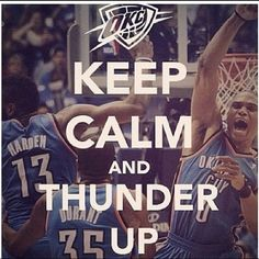 Thunder Up. Kinda sucks that Harden is in the pic tho...