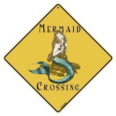 Mermaid Crossing 12 X 12 Aluminum Sign by Crossings, http://www.amazon.com/dp/B003J8HTUY/ref=cm_sw_r_pi_dp_1PgJrb189V9JP