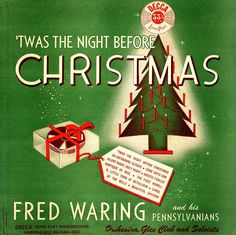 """That Christmasy Feeling (@thatchristmasyfeeling) on Instagram: """"Fred Waring and His Pennsylvanians, 'Twas the Night Before Christmas, 1942. Image via the Ernie…"""""""