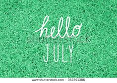 Find Hello July Greeting Decoration stock images in HD and millions of other royalty-free stock photos, illustrations and vectors in the Shutterstock collection. Thousands of new, high-quality pictures added every day.