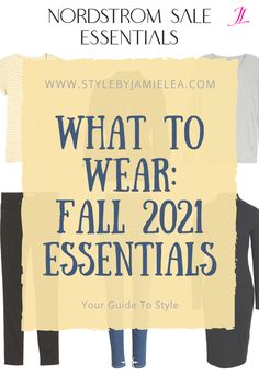What to Wear for Fall Essentials, How to Style Fall Essentials, Fall 2021 Essentials From The Nordstrom Anniversary Sale. Essentials for Your Wardrobe, Everyday Fall Essentials, How to Dress With Fall Essentials, Fall Essentials For Over 40, Fall Essentials For Over 50, Fall Essentials To Wear In Your 20's and 30's, Fall Essentials For Any Age, Outfit Ideas With Fall Essentials, How to Add Trends To Fall Essentials, Simple Outfit Ideas, Mix and Match, What to Wear Over 40, What to Wear Over 50 Winter Wardrobe Essentials, Wardrobe Basics, Mom Fashion, Autumn Fashion, Winter Basics, Essential Wardrobe, Solid And Striped, Cold Weather Fashion, Nordstrom Anniversary Sale
