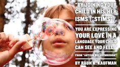 """Vencer Autismo: """"Ao juntar-se à sua criança nas suasestereotipias,..."""