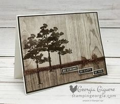 It doesn't get much easier than stamping directly on the Wood Textures Designer Paper! It's the perfect background for the trees in the Rooted in Nature stamp set. Complete details on my blog . . . www.stampingeorgia.com Shop: www.georgia.stampinup.net #RootedinNaturestamps #masculinecard #woodtexturesdesignerseriespaper