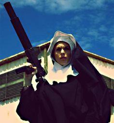NUNS WITH GUNS! #GIRLSWITHGUNS