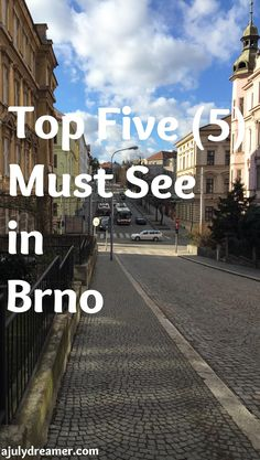Top Five must see in Brno, Czech Republic ⋆ A July Dreamer